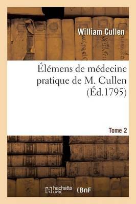 l mens de M decine Pratique de M. Cullen Tome 2