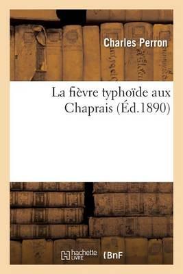 La Fi�vre Typho�de Aux Chaprais