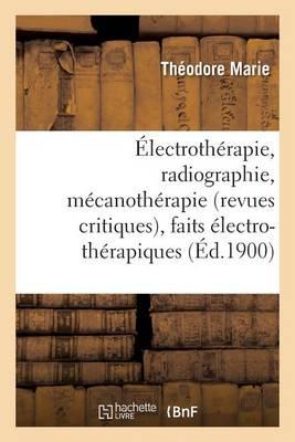 lectroth rapie, Radiographie, M canoth rapie Revues Critiques, Faits lectro-Th rapiques