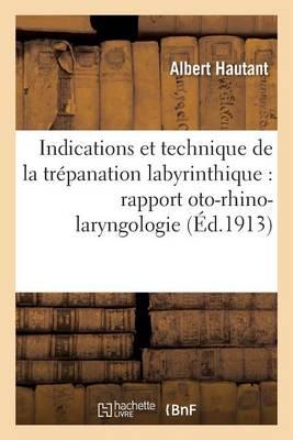 Indications Et Technique de la Tr panation Labyrinthique