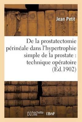 de la Prostatectomie P rin ale Dans l'Hypertrophie Simple de la Prostate