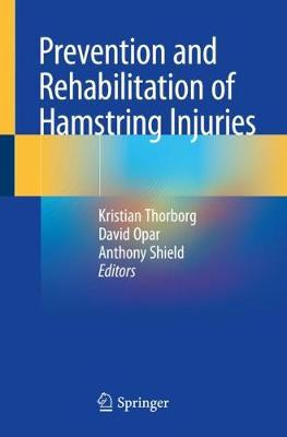 Prevention and Rehabilitation of Hamstring Injuries