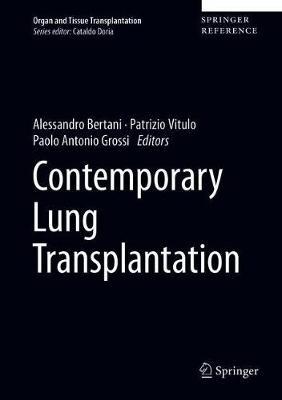 Contemporary Lung Transplantation