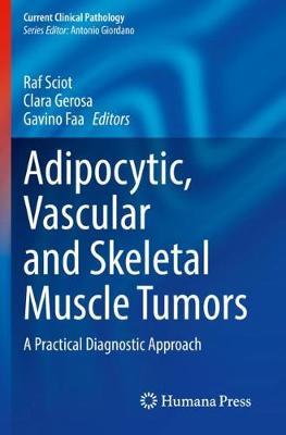 Adipocytic, Vascular and Skeletal Muscle Tumors