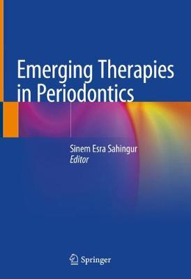 Emerging Therapies in Periodontics