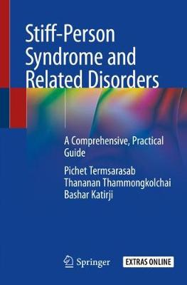 Stiff-Person Syndrome and Related Disorders