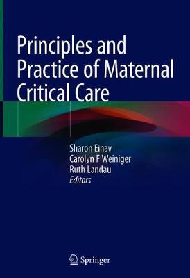 Principles and Practice of Maternal Critical Care