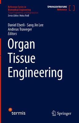 Organ Tissue Engineering