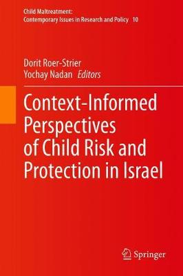 Context-Informed Perspectives of Child Risk and Protection in Israel