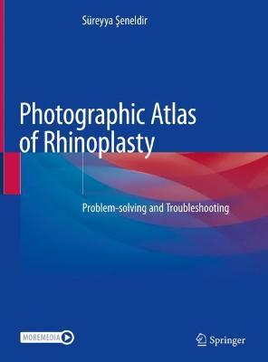 Photographic Atlas of Rhinoplasty