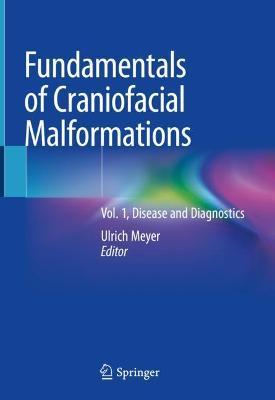 Fundamentals of Craniofacial Malformations