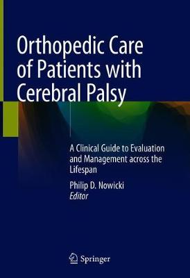 Orthopedic Care of Patients with Cerebral Palsy