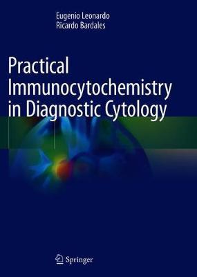 Practical Immunocytochemistry in Diagnostic Cytology