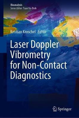 Laser Doppler Vibrometry for Non-Contact Diagnostics