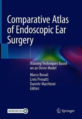 Comparative Atlas of Endoscopic Ear Surgery