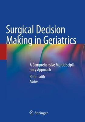 Surgical Decision Making in Geriatrics