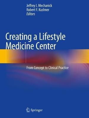 Creating a Lifestyle Medicine Center
