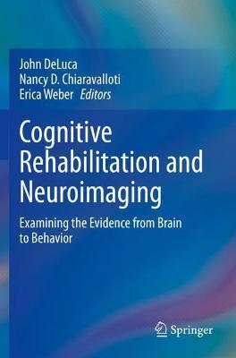 Cognitive Rehabilitation and Neuroimaging