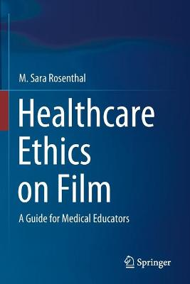 Healthcare Ethics on Film