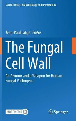 The Fungal Cell Wall