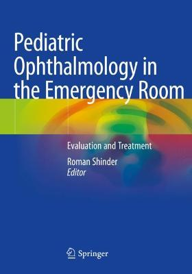 Pediatric Ophthalmology in the Emergency Room