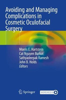Avoiding and Managing Complications in Cosmetic Oculofacial Surgery
