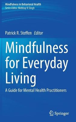 Mindfulness for Everyday Living