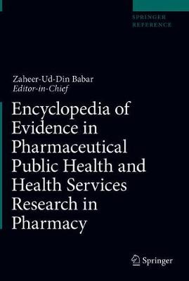 Encyclopedia of Evidence in Pharmaceutical Public Health and Health Services Research in Pharmacy