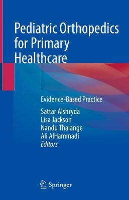 Pediatric Orthopedics for Primary Healthcare
