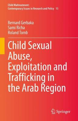 Child Sexual Abuse, Exploitation and Trafficking in the Arab Region