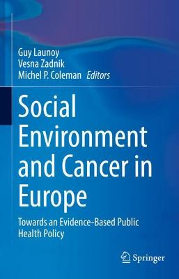 Social Environment and Cancer in Europe