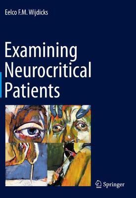 Examining Neurocritical Patients