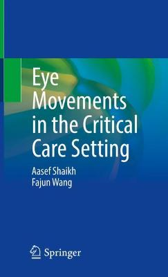 Eye Movements in the Critical Care Setting