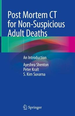 Post Mortem CT for Non-Suspicious Adult Deaths