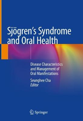 Sjoegren's Syndrome and Oral Health