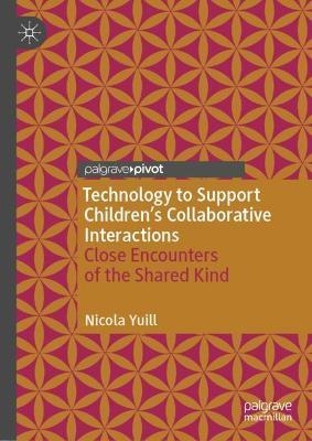 Technology to Support Children's Collaborative Interactions