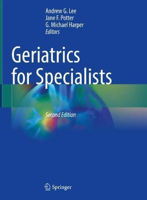 Geriatrics for Specialists