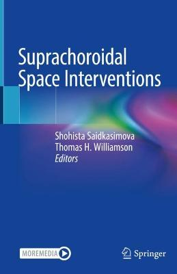 Suprachoroidal Space Interventions