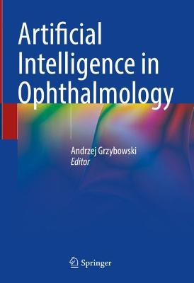 Artificial Intelligence in Ophthalmology