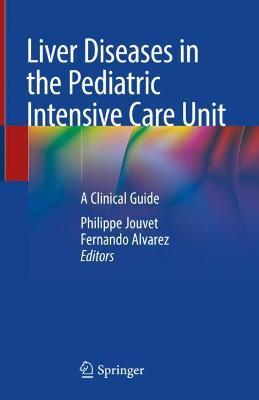 Liver Diseases in the Pediatric Intensive Care Unit