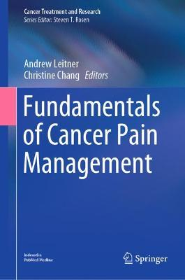Fundamentals of Cancer Pain Management