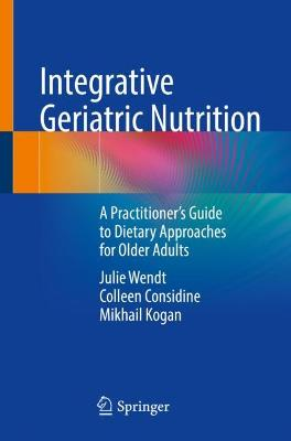 Integrative Geriatric Nutrition