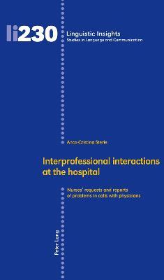 Interprofessional interactions at the hospital