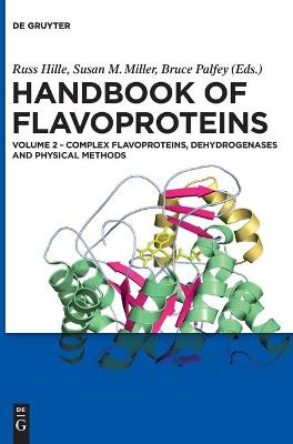 Handbook of Flavoproteins: Complex Flavoproteins, Dehydrogenases and Physical Methods v. 2