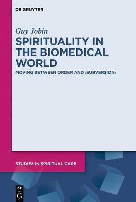 Spirituality in the Biomedical World
