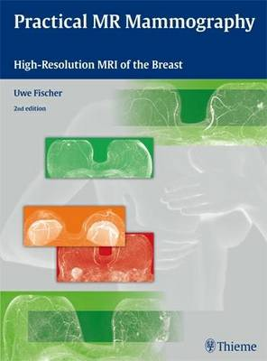 Practical MR Mammography