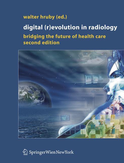 Digital (R)Evolution in Radiology