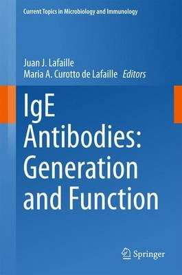 IgE Antibodies: Generation and Function