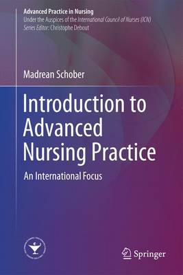 introduction to Advanced Nursing Practice: An International Focus
