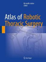 Atlas of Robotic Thoracic Surgery